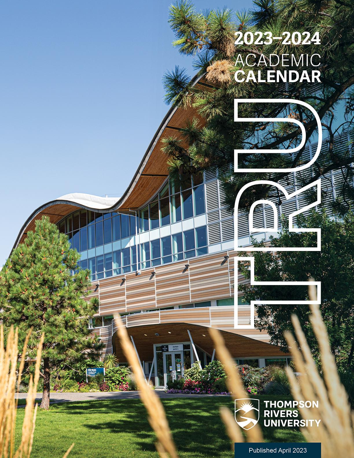 Pace Academic Calendar 2022.Academic Calendar Current Students Thompson Rivers University