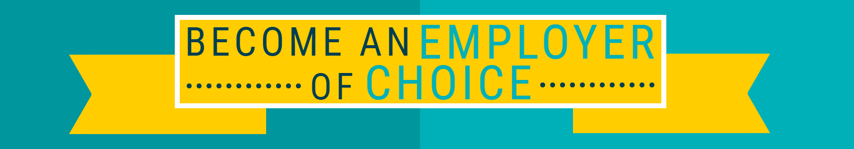Employers - Employer of Choice