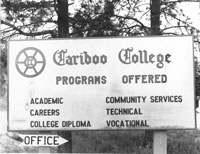Cariboo College Sign