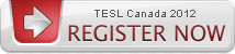 Proceed to TESL Canada 2012 registration!